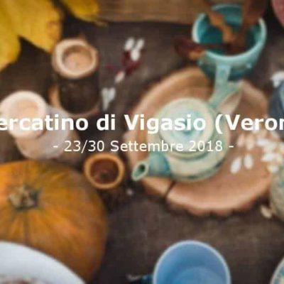 Mercatino di Vigasio - Verona - 23 - 30 Settembre 2018